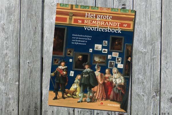 Het Grote Rembrandt Voorlees Boek
