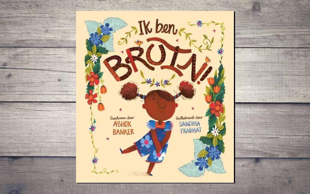 Het prentenboek: Ik Ben Bruin!